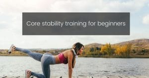 core stability training for ebginners