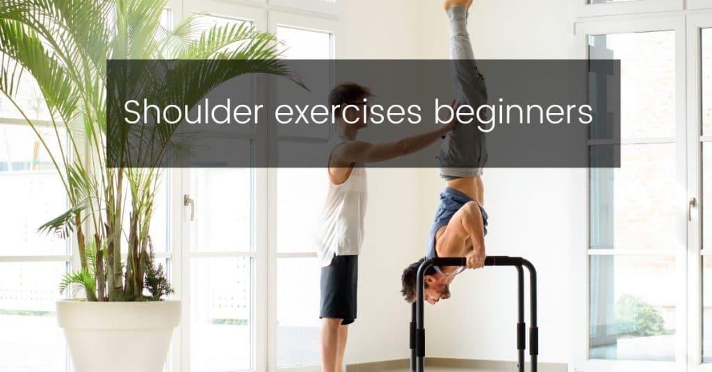 best shoulder exercises in calisthenics
