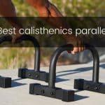 The 10 Best Parallettes Bars in Calisthenics